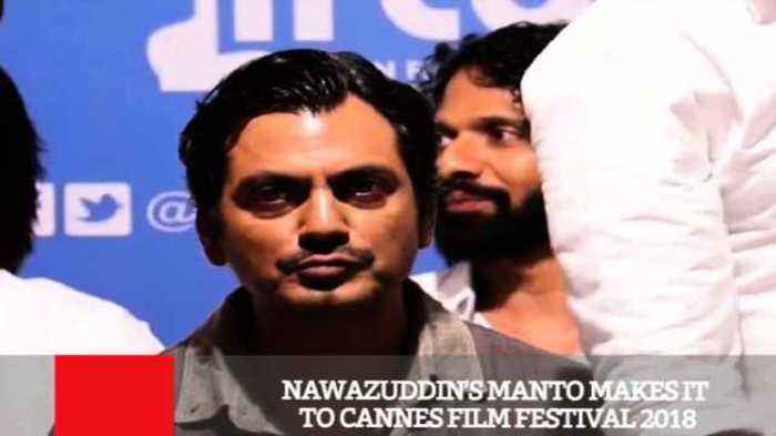 Nawazuddin's Manto Makes It To Cannes Film Festival 2018