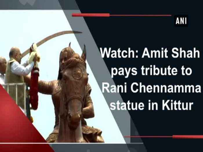 News video: Watch: Amit Shah pays tribute to Rani Chennamma statue in Kittur