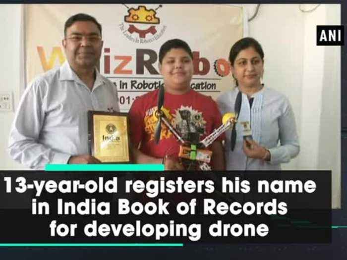 13-year-old registers his name in India Book of Records for developing drone