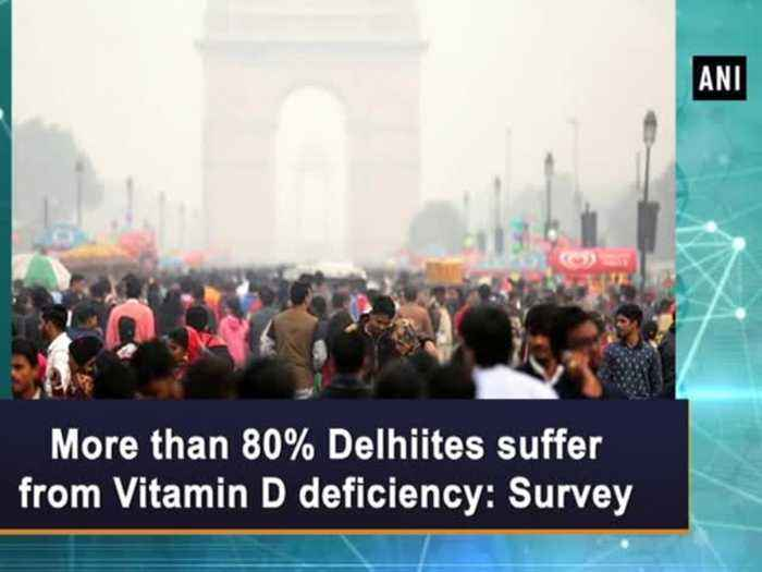 News video: More than 80% Delhiites suffer from Vitamin D deficiency Survey