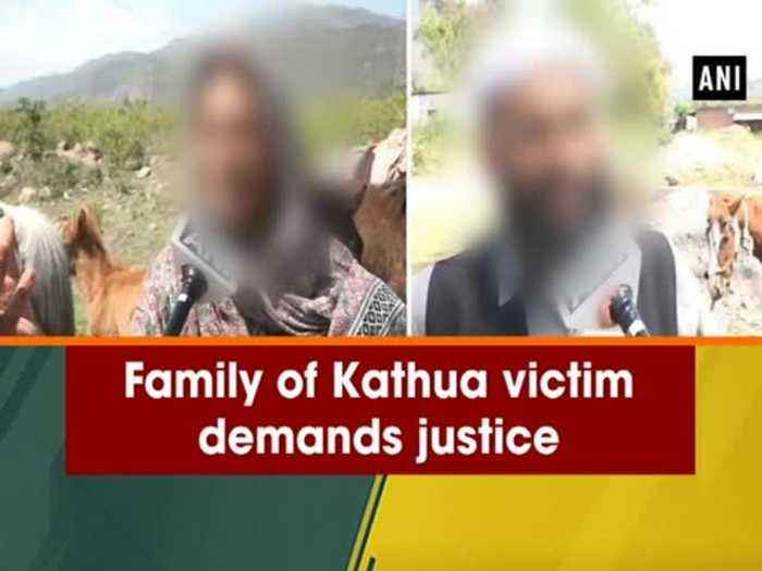 News video: Family of Kathua victim demands justice