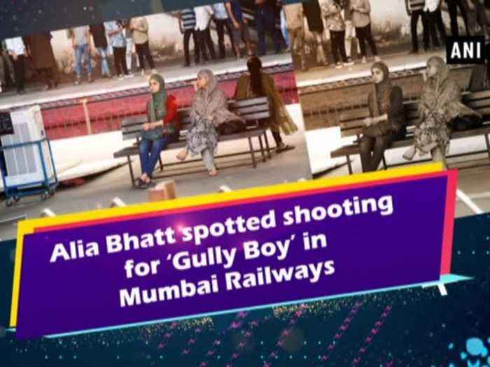 Alia Bhatt spotted shooting for 'Gully Boy' in Mumbai Railways