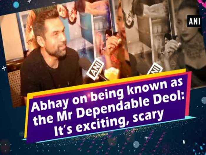 News video: Abhay on being known as the Mr Depedable Deol: It's exciting, scary