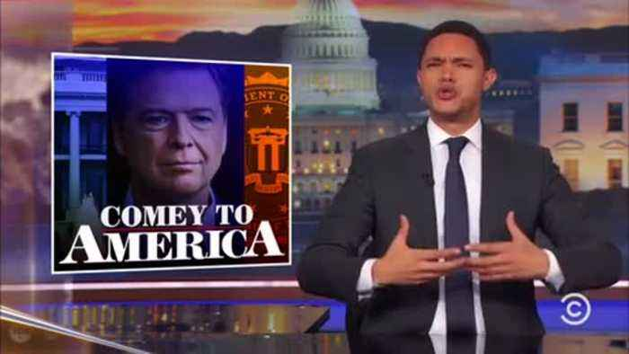 News video: Trevor Noah roasts Comey