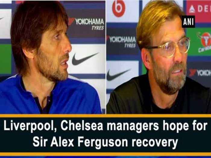 News video: Liverpool, Chelsea managers hope for Sir Alex Ferguson recovery