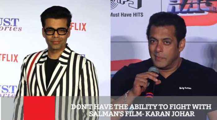 Don't Have The Ability To Fight With  Salman's Film : Karan Johar