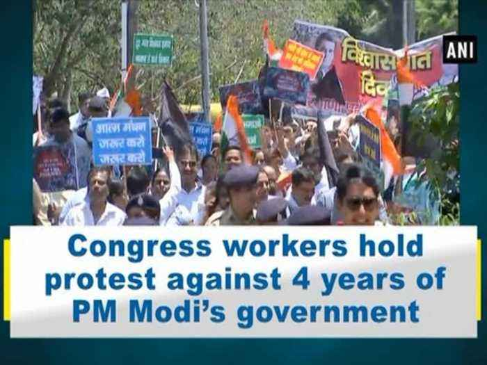 News video: Congress workers hold protest against 4 years of PM Modi's government
