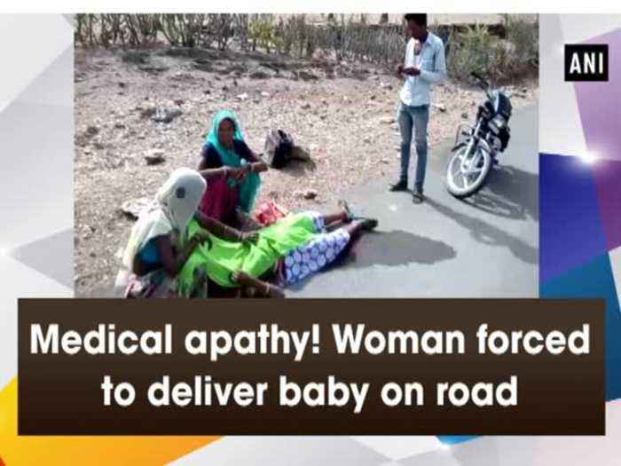 Medical apathy! Woman forced to deliver baby on road