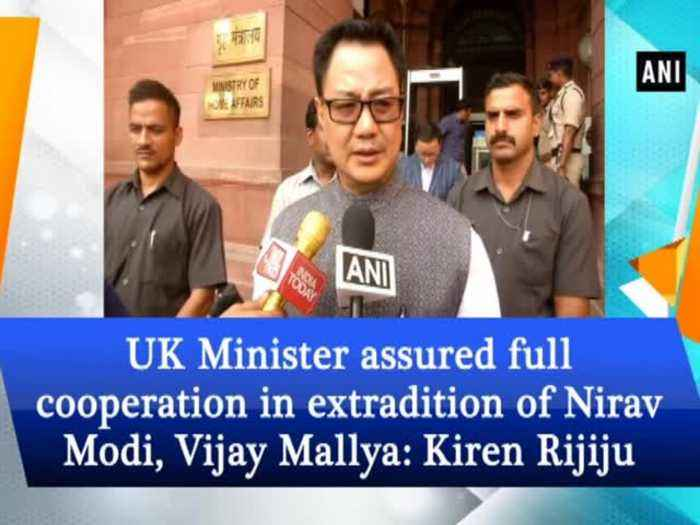 News video: UK Minister assured full cooperation in extradition of Nirav Modi, Vijay Mallya: Kiren Rijiju