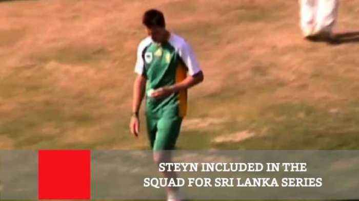 Steyn Included In The Squad For Sri Lanka Series