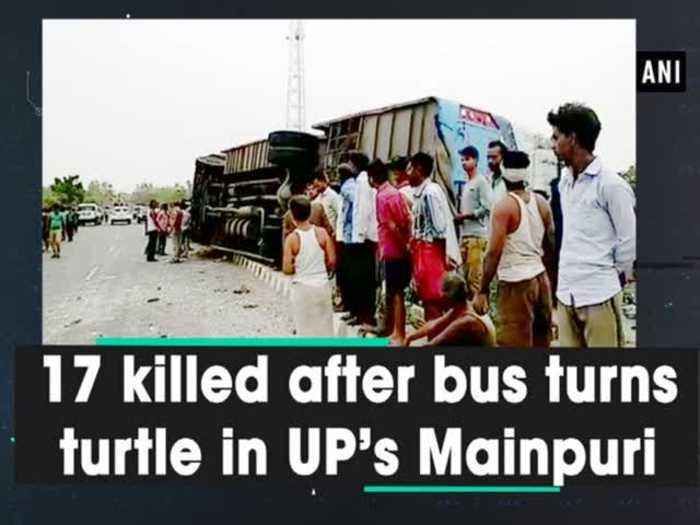 News video: 17 killed after bus turns turtle in UP's Mainpuri