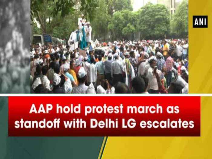 News video: AAP hold protest march as standoff with Delhi LG escalates