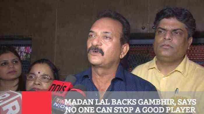 News video: Madan Lal Backs Gambhir, Says No One Can Stop A Good Player