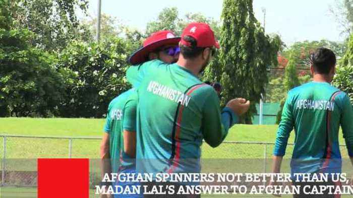 Afghan Spinners Not Better Than Us, Madan Lal's Answer To Afghan Captain