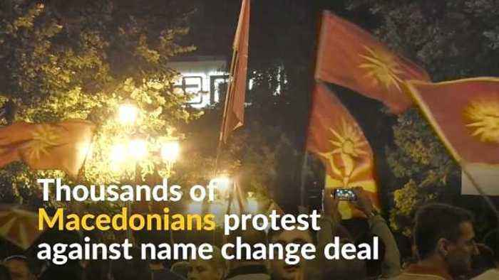 News video: Thousands of Macedonians protest against name deal with Greece