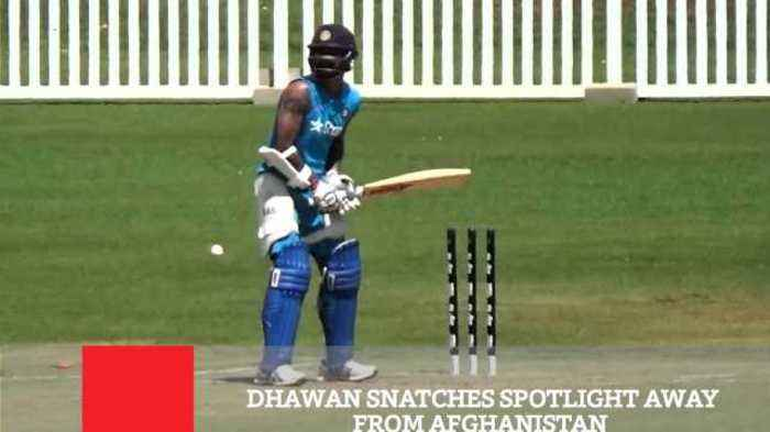 News video: Dhawan Snatches Spotlight Away From Afghanistan