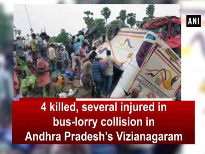 News video: 4 killed, several injured in bus-lorry collision in Andhra Pradesh's Vizianagaram
