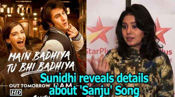 News video: Sunidhi reveals details about 'Sanju' Song 'Main Badhiya...'