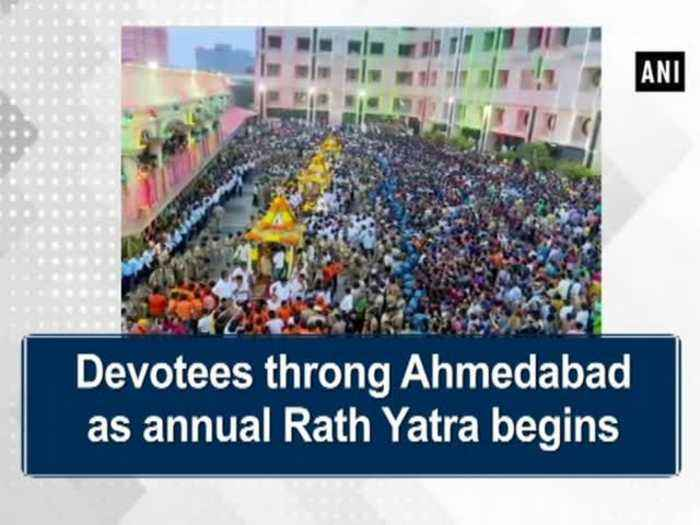 Devotees throng Ahmedabad as annual Rath Yatra begins