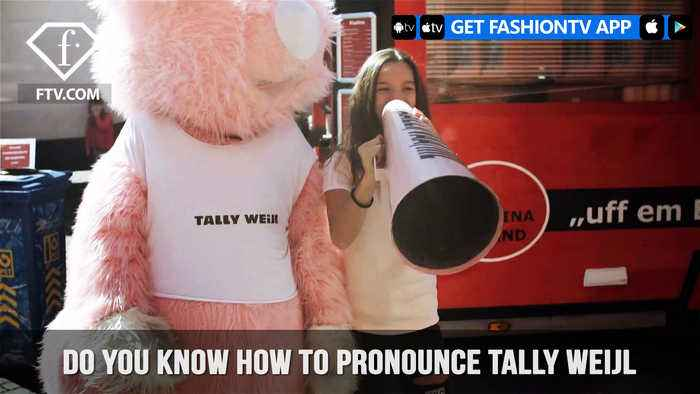 Tally Weijl presents the Right Way To Pronounce Tally Weijl | FashionTV | FTV