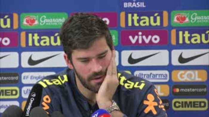 Alisson: Our goal is to be champions