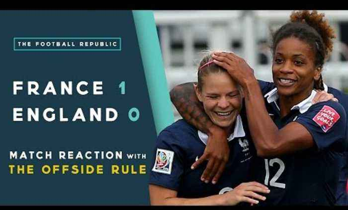 France 1-0 England   MATCH REACTION with THE OFFSIDE RULE   2015 FIFA Women's World Cup