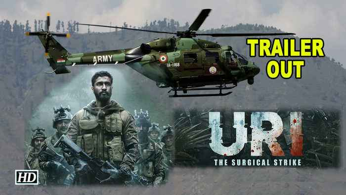 'URI: The Surgical Strike' TRAILER OUT | Vicky Kaushal give you goosebumps
