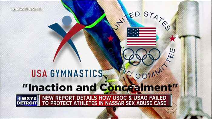 Report says USOC, USAG didn't take 'meaningful steps' to protect athletes from Larry Nassar