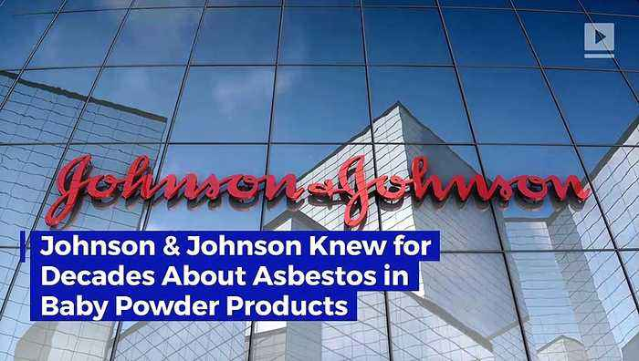 Johnson & Johnson Knew for Decades About Asbestos in Baby Powder Products