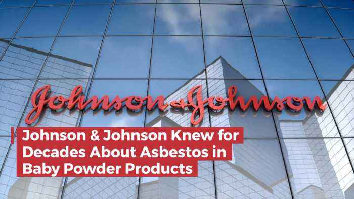 Johnson And Johnson Apparently Knew Asbestos Was In Baby Products