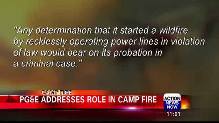 PG&E addresses role in Camp Fire