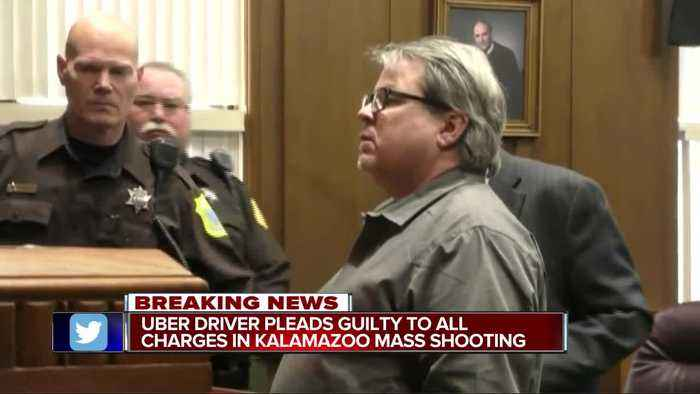 Uber driver pleads guilty to all charges in Kalamazoo mass shooting