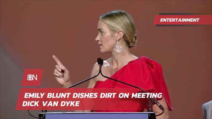 Emily Blunt Sure Realized She Was Mary Poppins When She Saw Dick Van Dyke