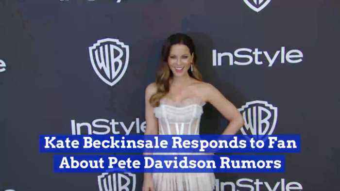 A Fan Writes To Kate Beckinsale Dissing Her And Pete Davidson: She Responds