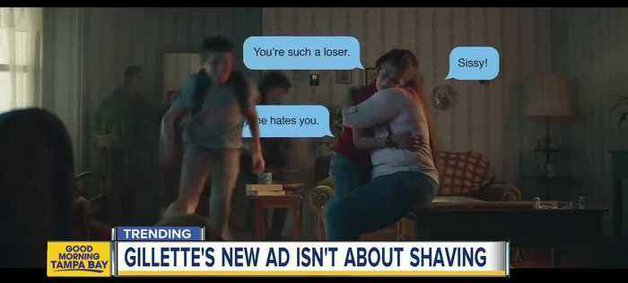 New Gillette advertisement takes on 'toxic masculinity' to promote 'The Best Men Can Be'