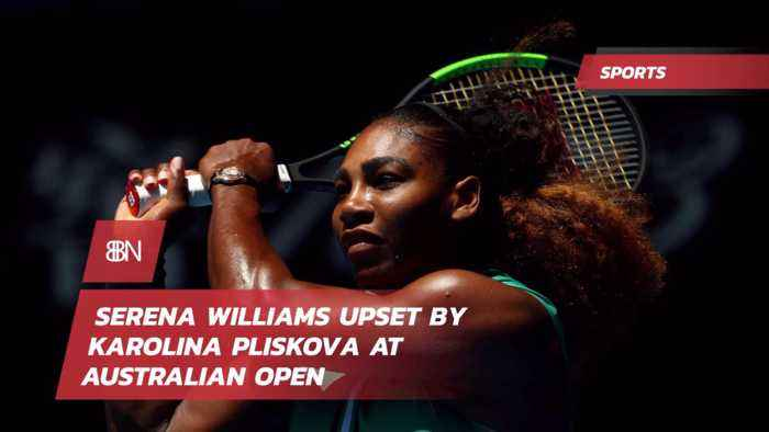 Serena Williams Is Out At Australia Open