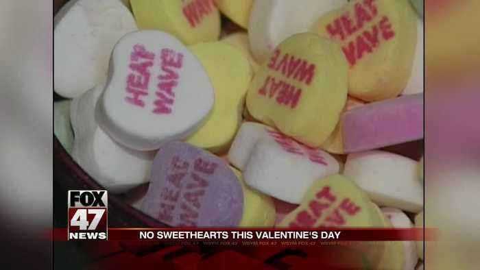 Sweethearts candy won't 'be yours' this Valentine's Day