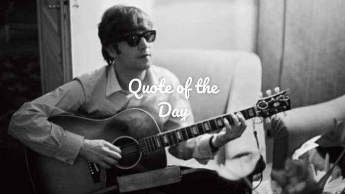 John Lennon: Quote Of The Day