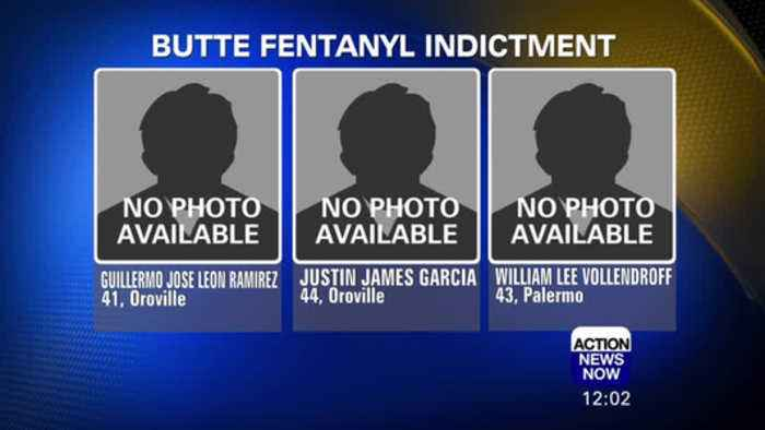 Butte County Residents Indicted for Fentanyl Trafficking