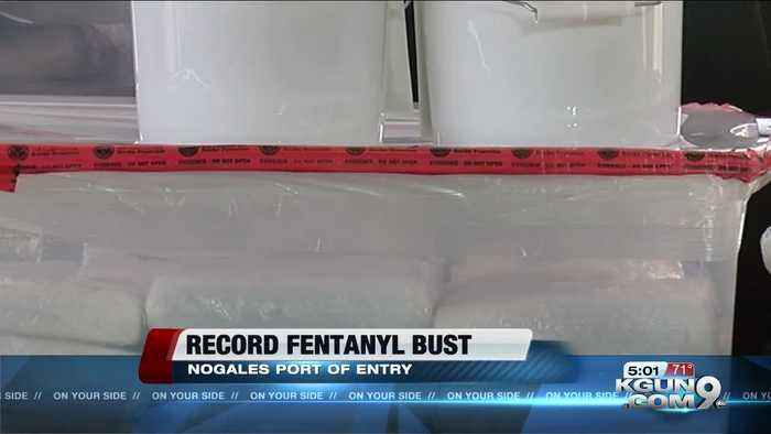 US border officials in Nogales make biggest fentanyl seizure in history