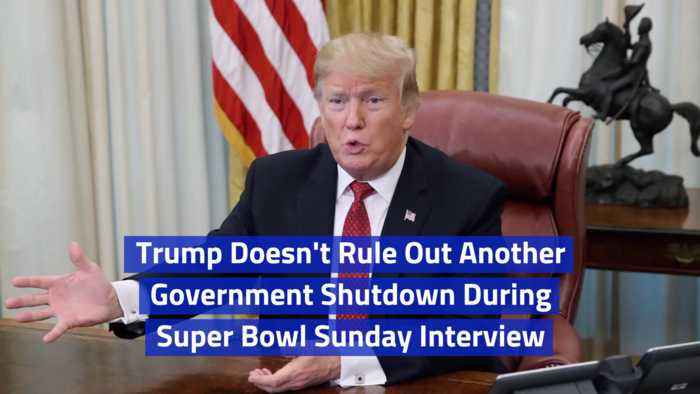 Trump Talks About Another Shutdown In Super Bowl Sunday Interview
