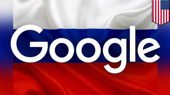 Google complying with Russian government censorship requests