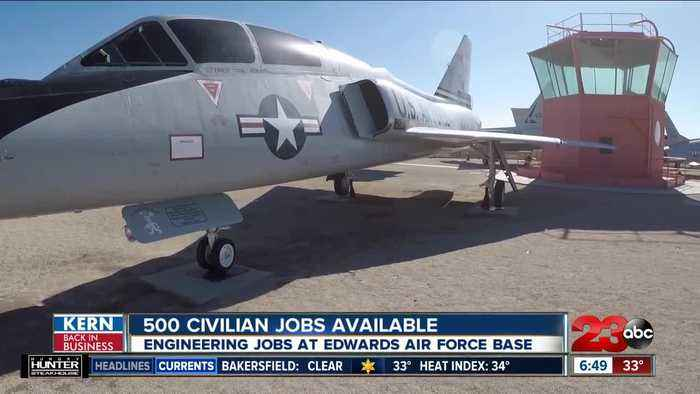 Kern Back In Business: 500 jobs available at Edwards Air Force Base