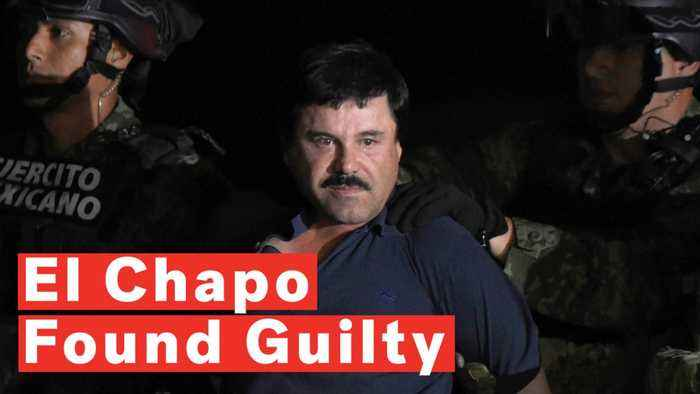 Notorious Drug Lord 'El Chapo' Found Guilty And Faces Life In Prison Without Parole