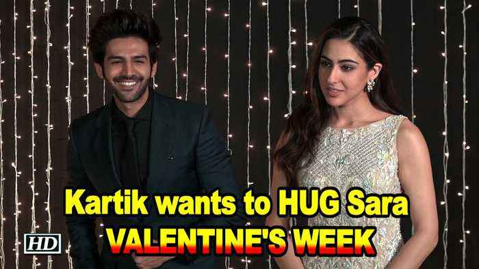 Kartik Aryan wants to HUG Sara Ali Khan | Valentines Week