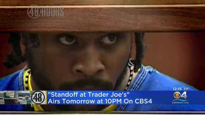 48 Hours: The Stand Off At Trader Joe's
