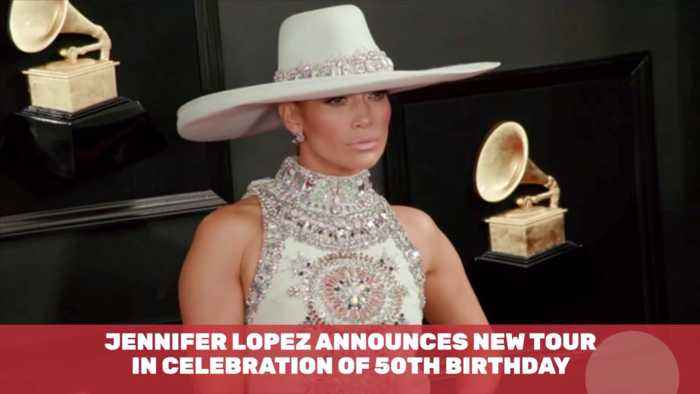 Jennifer Lopez Will Go On Tour For Her 50th