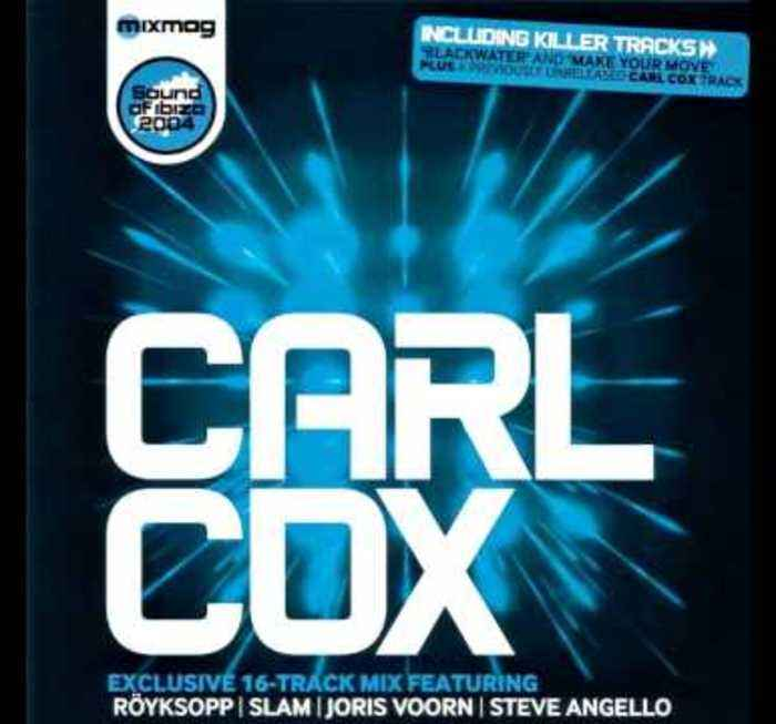 Carl Cox 'Sound Of Ibiza 2004' Classic Mixmag Cover Mix
