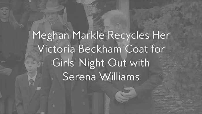 Meghan Markle Recycles Her Victoria Beckham Coat for Girls' Night Out with Serena Williams