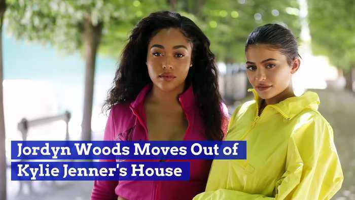 Jordyn Woods Moves Out of Kylie Jenner's House